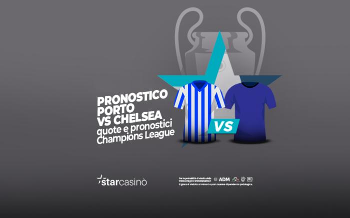Pronostici e quote Porto - Chelsea StarCasinò