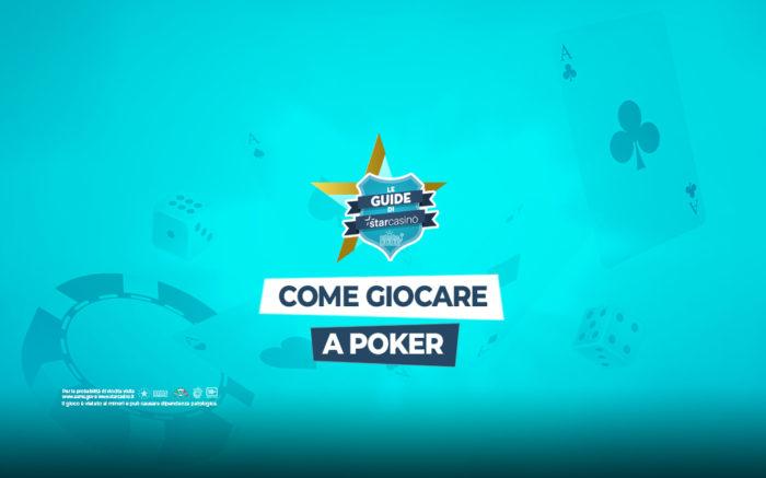 Come giocare a poker