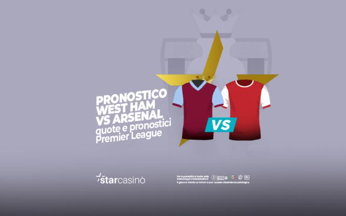 West Ham - Arsenal Pronostici StarCasinò