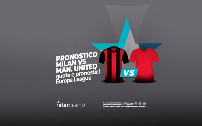 Pronostici Milan vs Manchester United