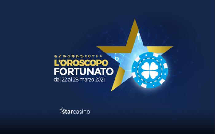 Oroscopo Fortunato 22 - 28 Marzo StarCasinò