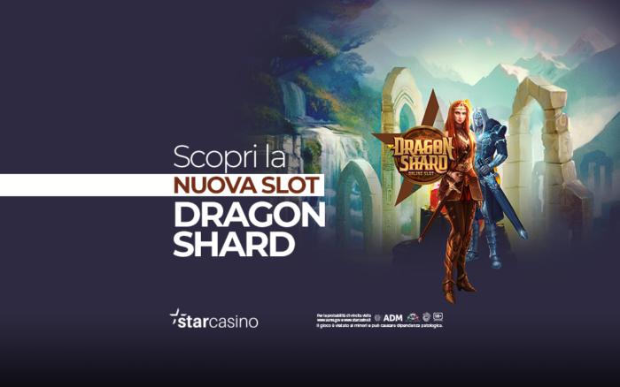 Slot Machine Dragon Shard   StarCasinò