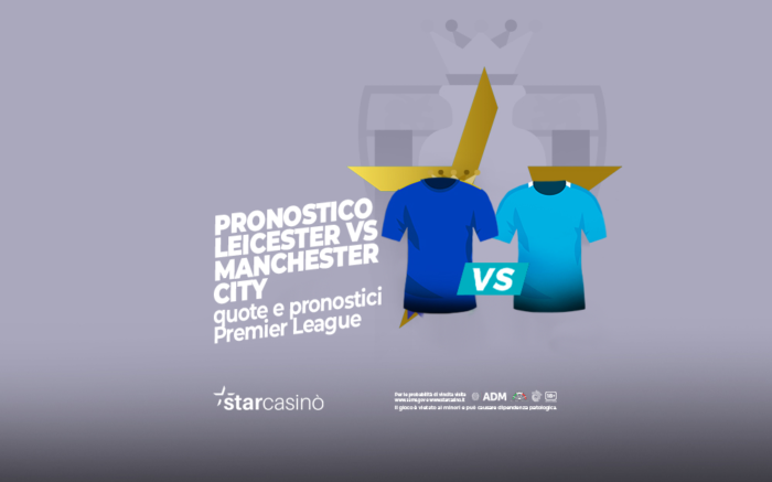 Pronostici e quote Leicester Manchester City | StarCasinò