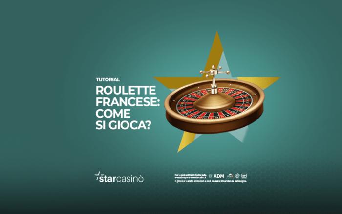 Come giocare alla Roulette Francese | Regole, puntate, Vincite