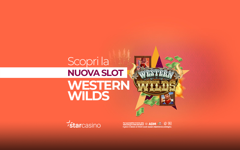 Slot Machine Western Wilds: Come giocare | StarCasinò