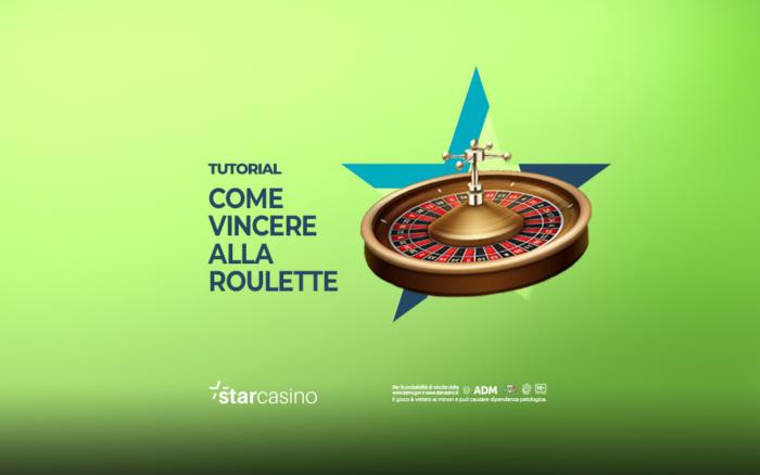 Come vincere alla Roulette | StarCasinò