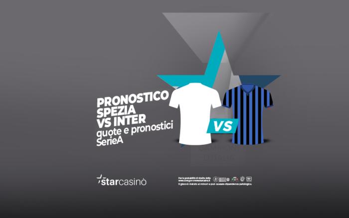 Pronostici e quote Spezia Inter   StarCasinò