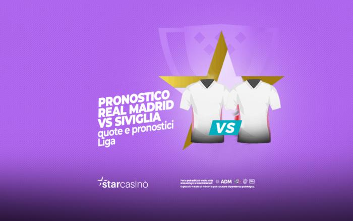 Pronostici Real Madrid Siviglia StarCasinò