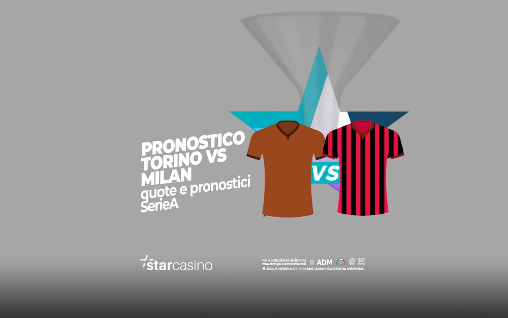 Pronostici Torino Milan StarCasinò