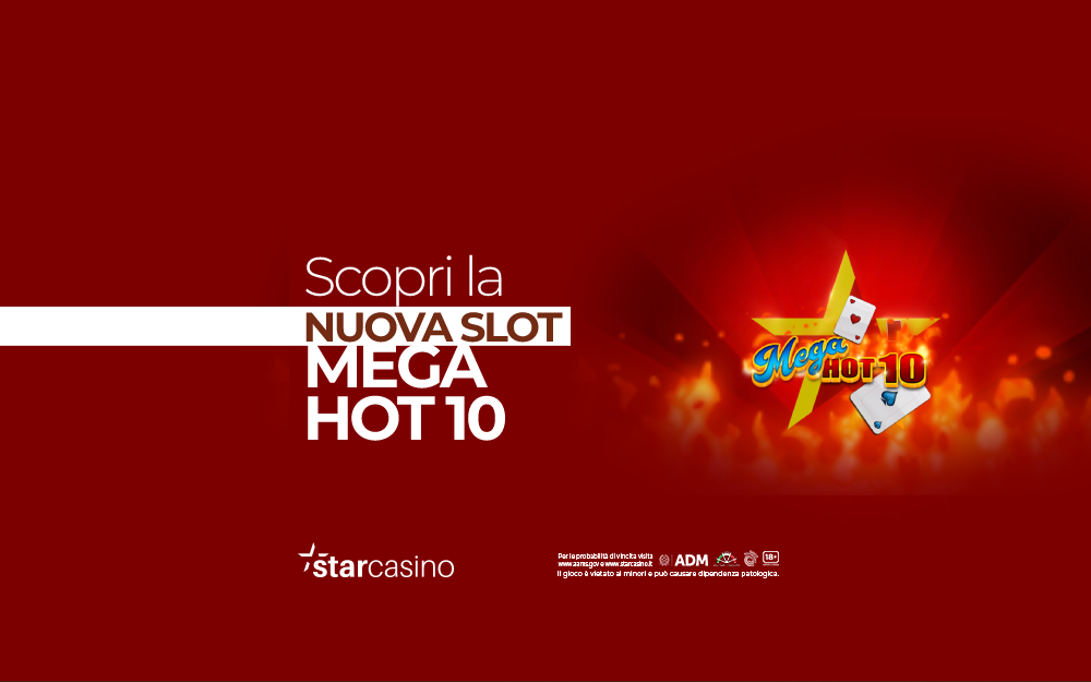 Slot mega hot 10 StarCasinò
