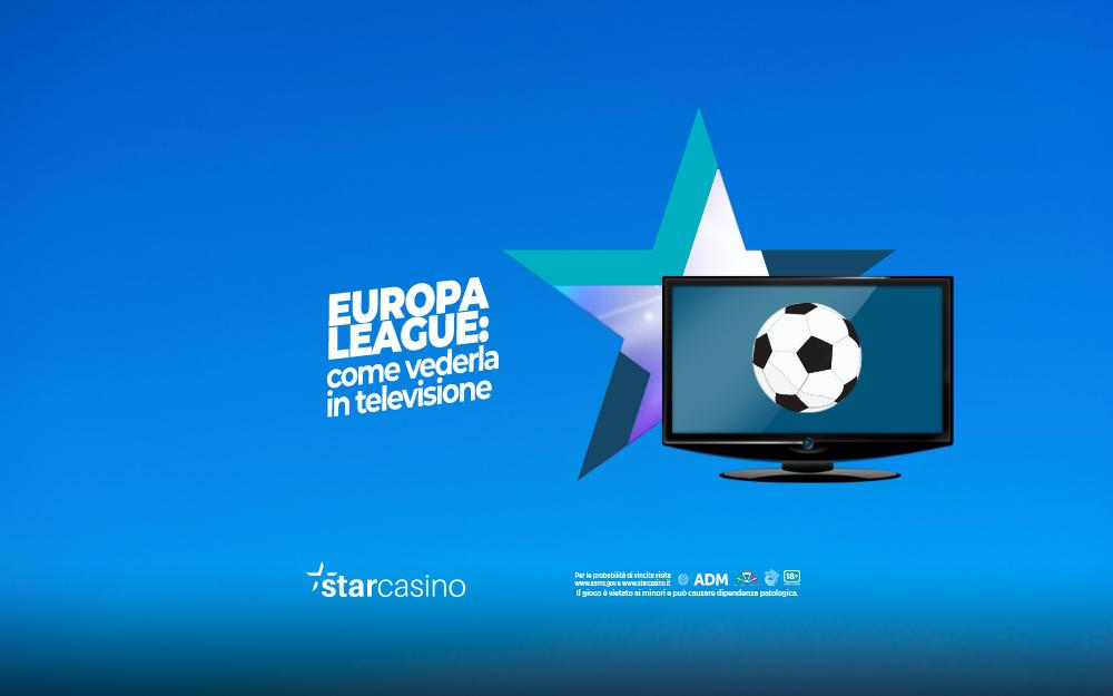 Come vedere europa league StarCasinò
