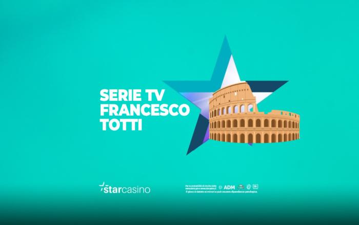 Serie TV Francesco Totti StarCasinò